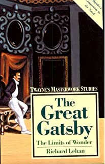buy new essays on the great gatsby the american novel book  the great gatsby the limits of wonder twayne s masterwork studies