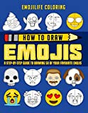 How to Draw Emojis: A Step by Step Guide to Drawing 50 of Your Favourite Emojis