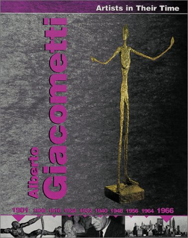 Alberto Giacometti (Artists in Their Time)