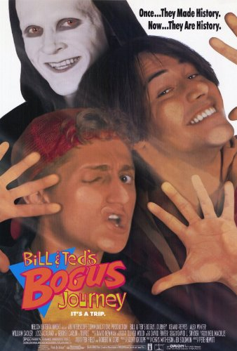 Bill and Ted's Bogus Journey Movie Poster