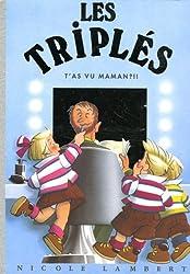 Les Triplés, Tome 11 : T'as vu Maman !! (1Jeu)