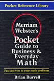 Merriam-Webster's Pocket Guide to Business and Everyday Math, Brian Burrell, 0877795053
