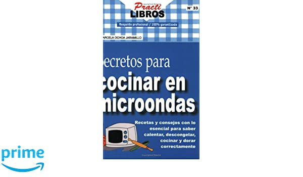 Secretos para Cocinar en Microondas: Marcela Ochoa Jaramillo: 9789588204154: Amazon.com: Books