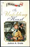 The Unfolding Heart, JoAnn A. Grote, 1557484422