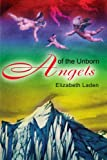 Angels of the Unborn, Elizabeth Laden, 0595186653
