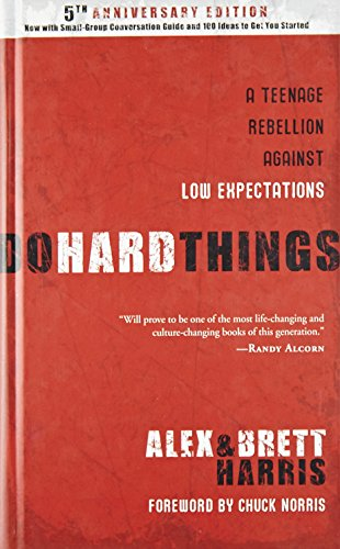 Do Hard Things: A Teenage Rebellion Against Low Expectations (Best Places To Find Treasure)