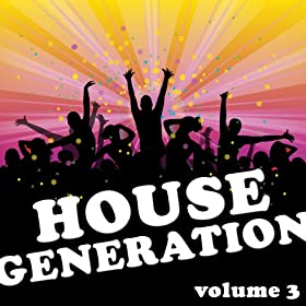 Amazon.com: House Generation, Vol. 3: Various artists: MP3 Downloads