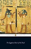img - for The Egyptian Book of the Dead (Penguin Classics) book / textbook / text book