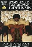 Random House Spanish-English English-Spanish Dictionary, Margaret H. Raventós and David L. Gold, 0679780025