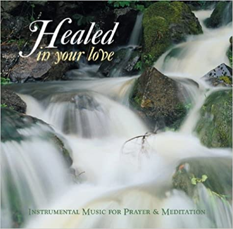 Descarga gratuita de libros online.Healed in Your Love (Prayer and Inspiration) (Spanish Edition) PDF 0819833835