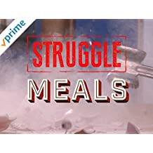 Struggle Meals
