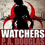 Watchers   P.A. Douglas