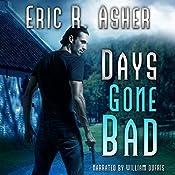 Days Gone Bad: Vesik, Book 1 | Eric Asher