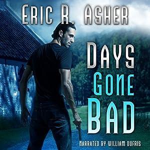 Days Gone Bad Audiobook