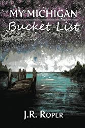 My Michigan Bucket List (Adventure Journals) (Volume 1)