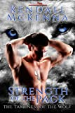 Strength of the Pack (Tameness of the Wolf Book 1)