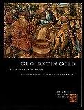 img - for Gewirkt in Gold Fl mische Tapisserien Aus Dem Besitz Der Spanischen Krone book / textbook / text book
