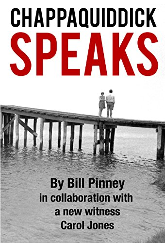 Chappaquiddick Speaks by Bill Pinney ebook deal
