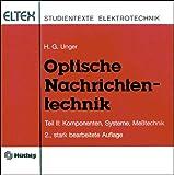 Optische Nachrichtentechnik II. Komponenten, Systeme, Meßtechnik
