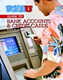 img - for Real U Guide to Bank Accounts and Credit Cards book / textbook / text book