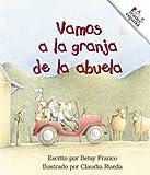 Vamos a la Granja de la Abuela, Betsy Franco, 051624616X