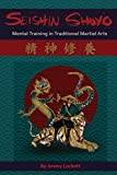 img - for SEISHIN SHUYO: Mental Training in Traditional Martial Arts book / textbook / text book