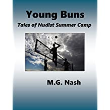 Young Buns: Nudist Summer Camp from a healthy, natural viewpoint