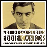 Eddie Cantor: The Columbia Years: 1922-1940