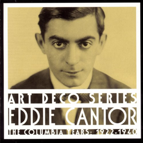 Eddie Cantor: The Columbia Years: 1922-1940 by Columbia/Legacy/Sony