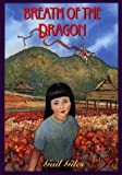 Breath of the Dragon, Gail Giles, 0440414962