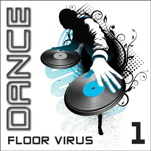 Dance Floor Virus, Vol. 1