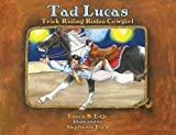 img - for Tad Lucas: Trick-Riding Rodeo Cowgirl book / textbook / text book