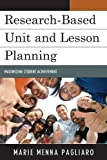 Research-Based Unit and Lesson Planning, Marie Menna Pagliaro, 1610484533