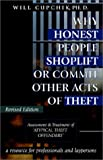 Why Honest People Shoplift or Commit Other Acts of Theft, Will Cupchik, 1896342086
