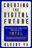 Creating the Digital Future, Albert Yu, 0684839881