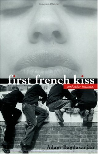 Download First French Kiss: and other traumas pdf epub