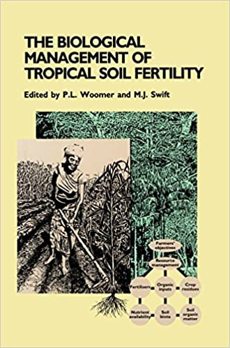 Biological Management of Tropical Soil