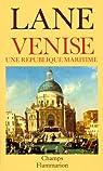 Venise: Une république maritime par Lane