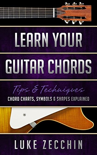 Learn Your Guitar Chords: Chord Charts, Symbols & Shapes Explained (Book + Online Bonus Material) - Guitar Chord Progressions Chart