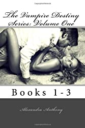 The Vampire Destiny Series: Volume One Books 1-3 (Volume 1)