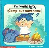 Norfin Trolls Campout Adventure, Karen B. Nagel, 0590466305