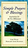Simple Prayers and Blessings, Consumer Guide Editors, 0451199243