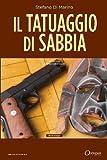 Il Tatuaggio Di Sabbia, Stefano Di Marino, 8897728146