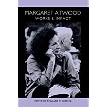 Margaret Atwood: Works and Impact