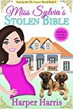 Miss Sylvia's Stolen Bible: Kari Jacobs Lawyer Sleuth Cozy Mystery Series Book 1