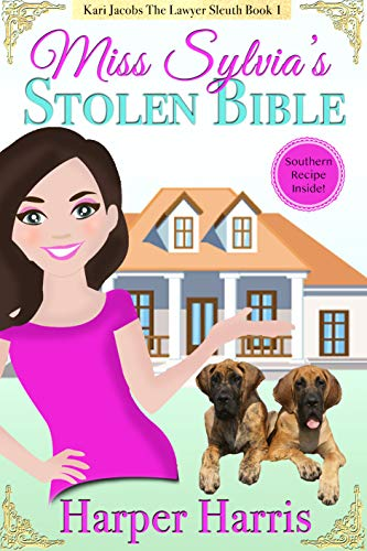 (Miss Sylvia's Stolen Bible: Kari Jacobs Lawyer Sleuth Cozy Mystery Series Book)