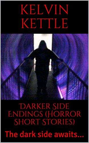 Book: Darkerside Endings by Kelvin Kettle