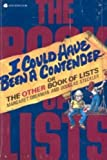 I Could Have Been a Contender, or the Other Book of Lists, Margaret Oberman and Doug Steckler, 0380463830