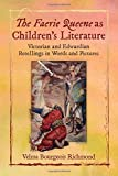 img - for The Faerie Queene As Children's Literature: Victorian and Edwardian Retellings in Words and Pictures book / textbook / text book