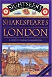 Shakespeare's London: A Guide to Elizabethan London (Sightseers) by Julie Ferris (2000-04-15)